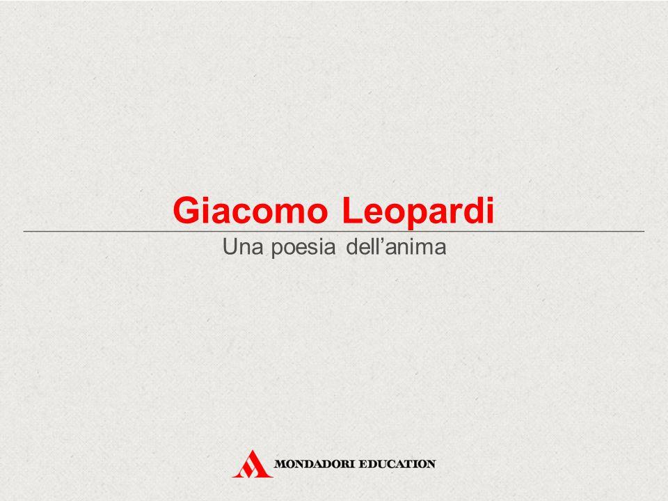 Giacomo Leopardi Una poesia dell'anima