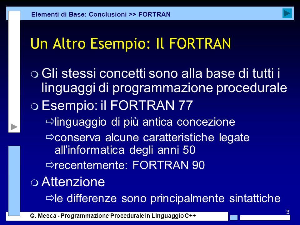 Un Altro Esempio: Il FORTRAN