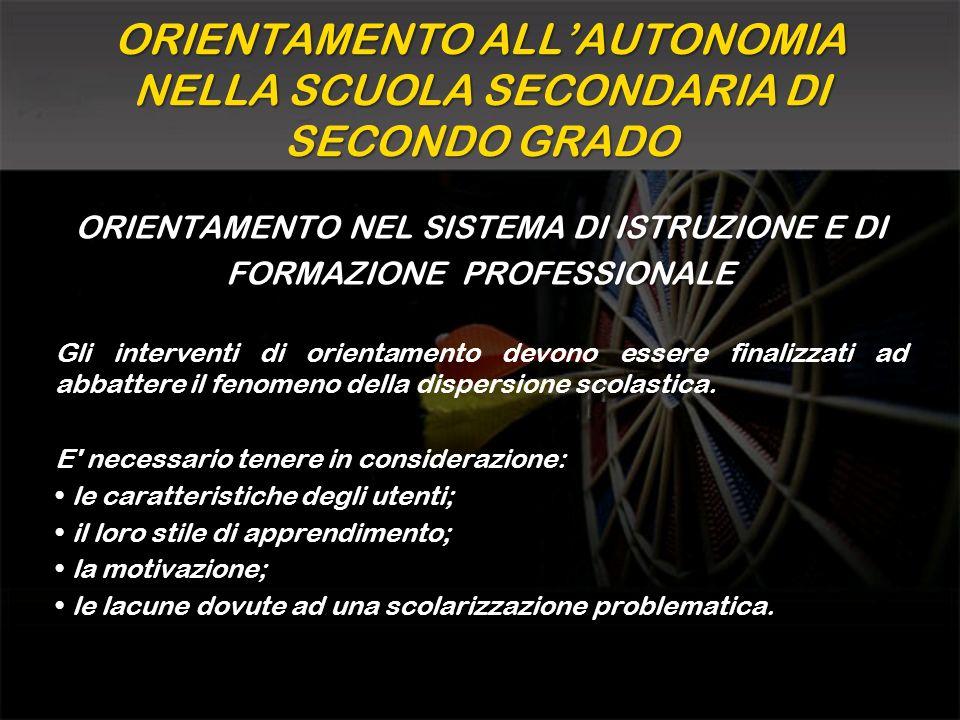 ORIENTAMENTO ALL'AUTONOMIA NELLA SCUOLA SECONDARIA DI SECONDO GRADO