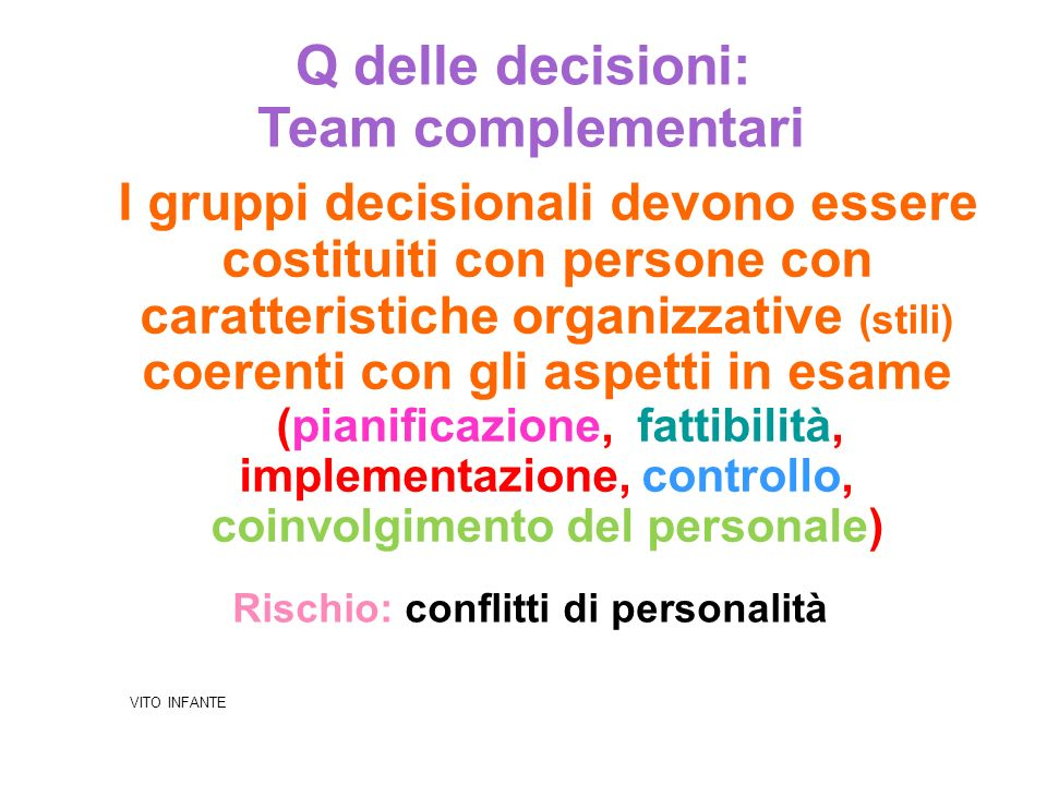 Q delle decisioni: Team complementari