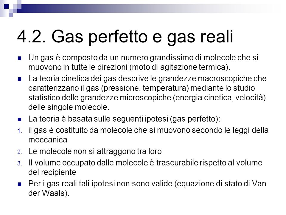 4.2. Gas perfetto e gas reali