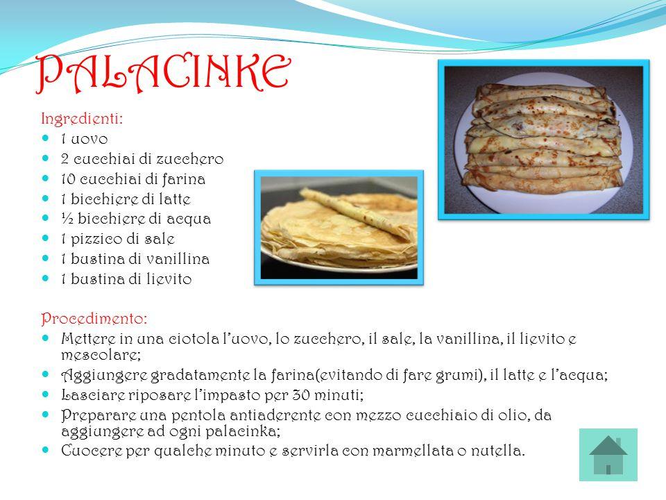 PALACINKE Ingredienti: 1 uovo 2 cucchiai di zucchero