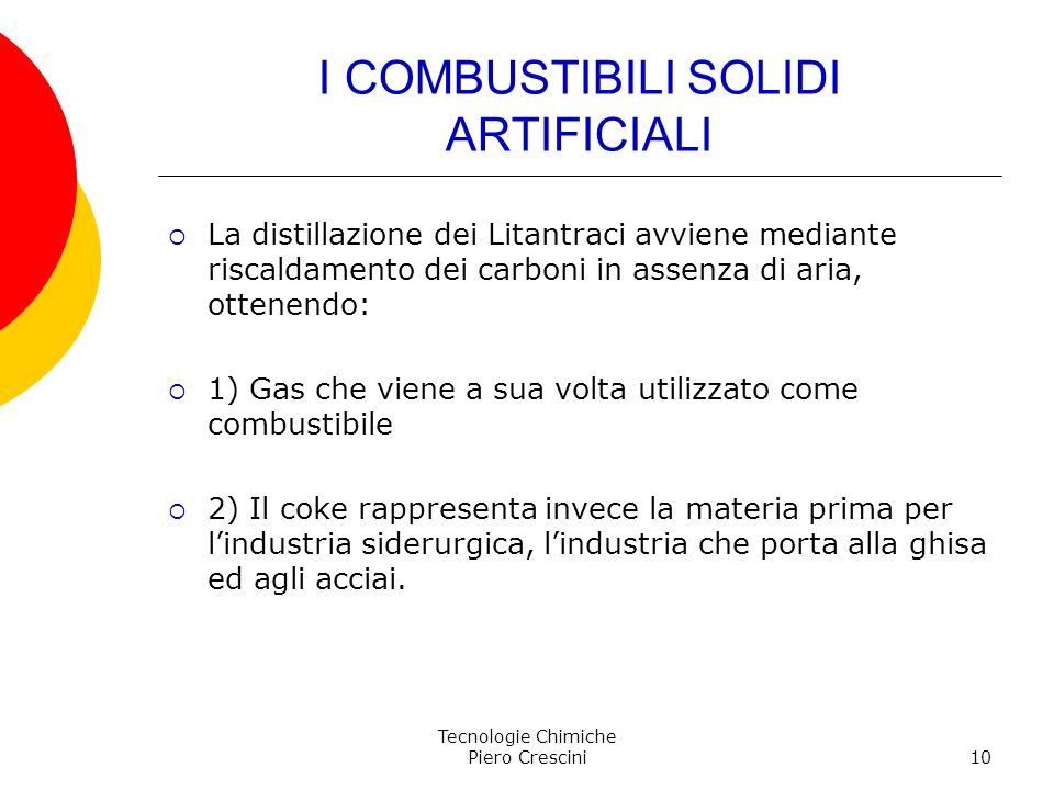 I COMBUSTIBILI SOLIDI ARTIFICIALI