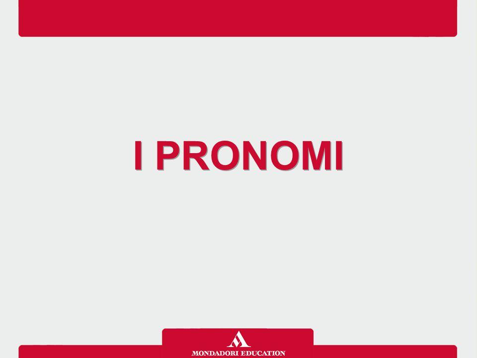 I PRONOMI