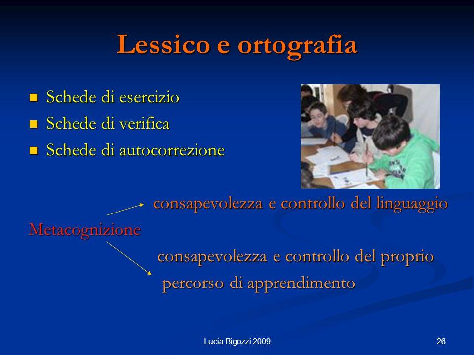 Lessico e ortografia Schede di esercizio Schede di verifica