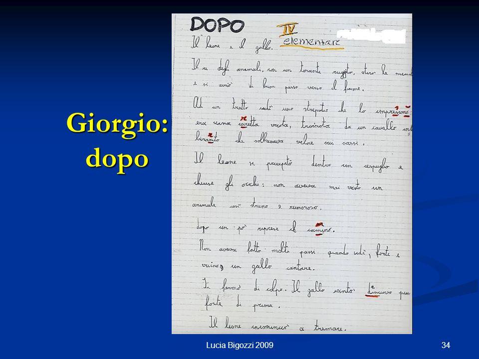 Giorgio: dopo Lucia Bigozzi 2009