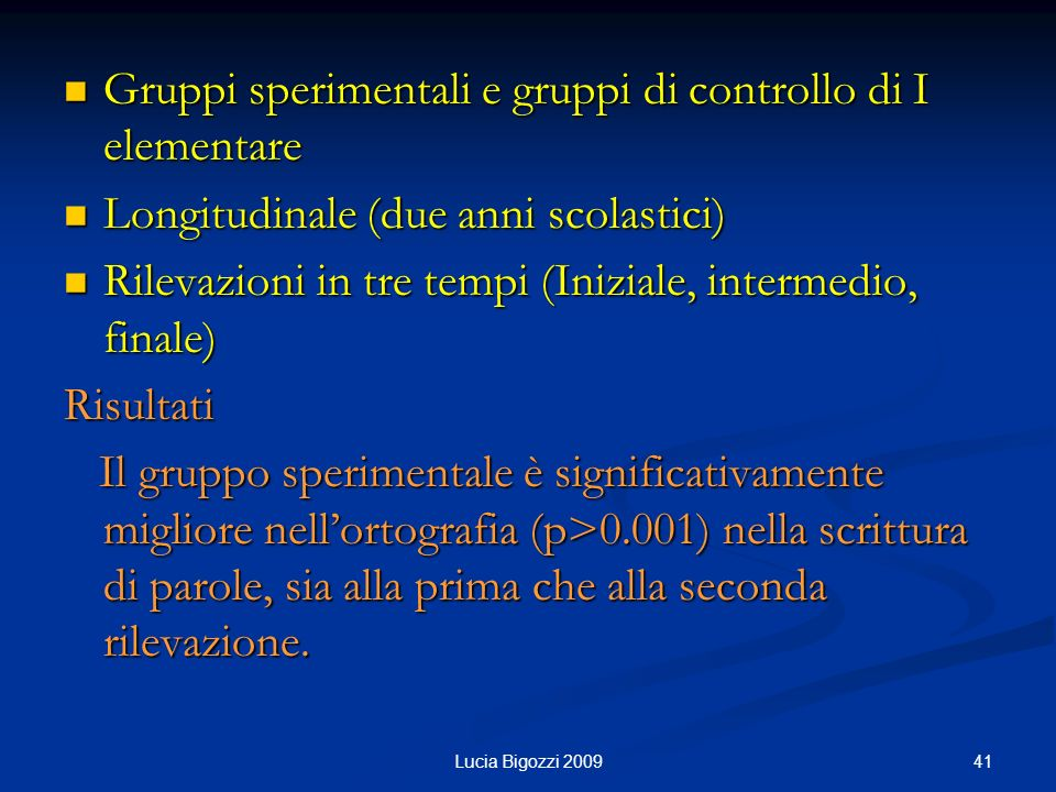 Gruppi sperimentali e gruppi di controllo di I elementare