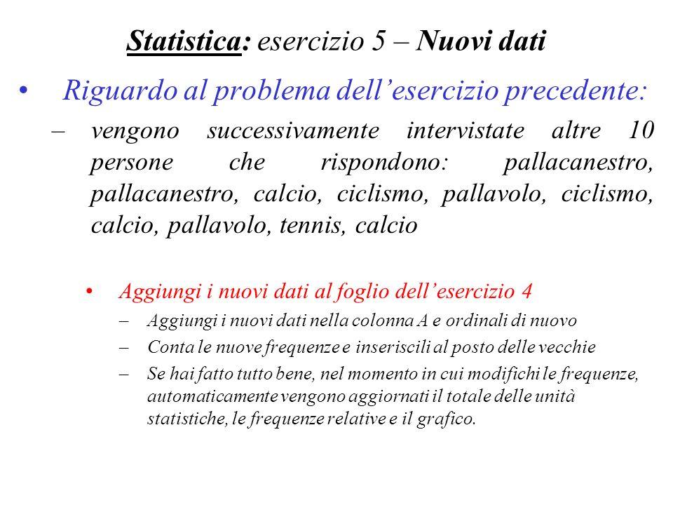 Statistica: esercizio 5 – Nuovi dati