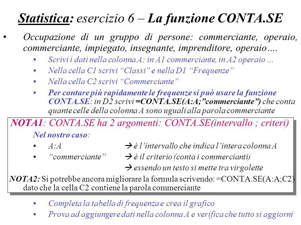 Statistica: esercizio 6 – La funzione CONTA.SE
