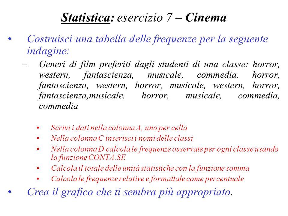 Statistica: esercizio 7 – Cinema