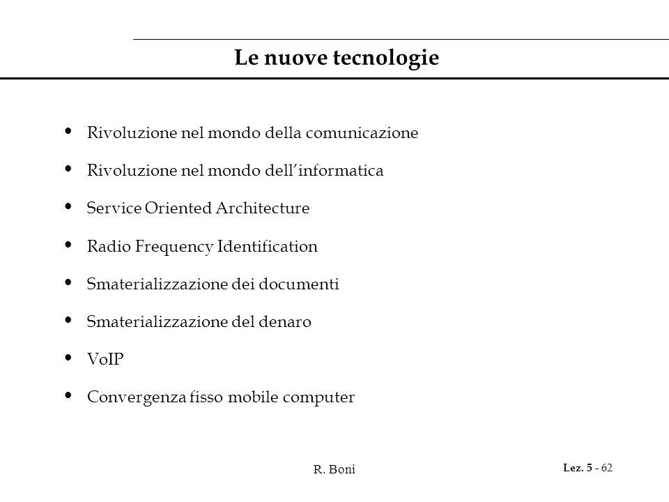 Le nuove tecnologie Rivoluzione nel mondo della comunicazione