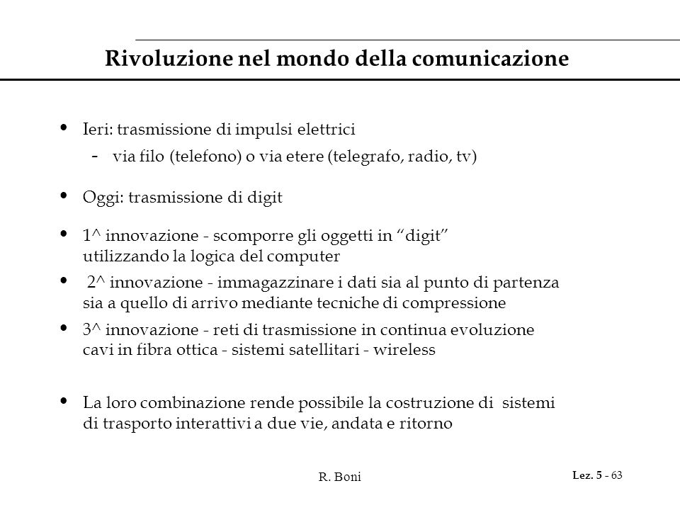 Rivoluzione nel mondo della comunicazione