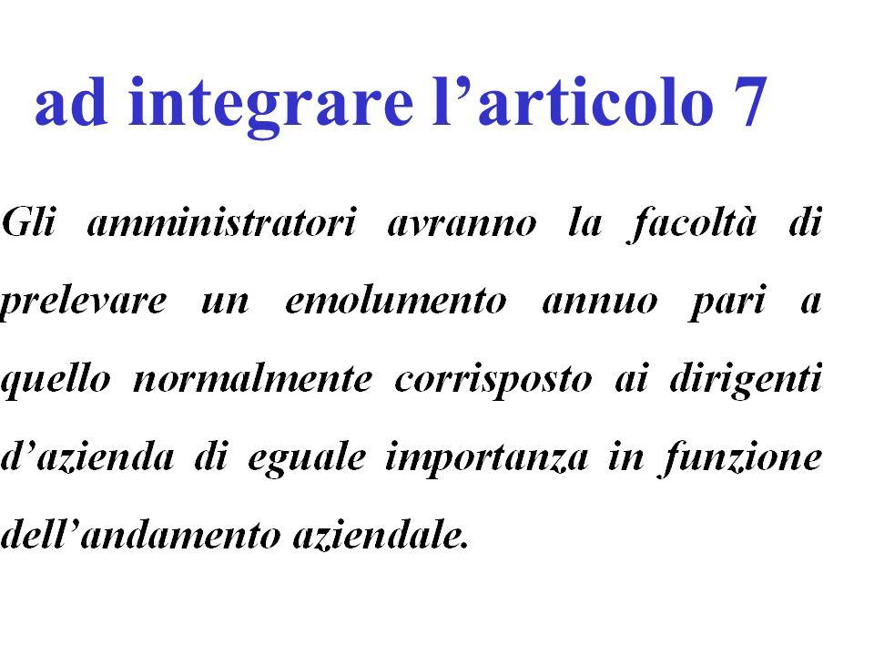 ad integrare l'articolo 7