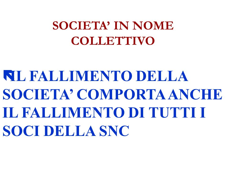 SOCIETA' IN NOME COLLETTIVO