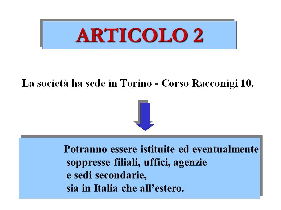 ARTICOLO 2 Potranno essere istituite ed eventualmente