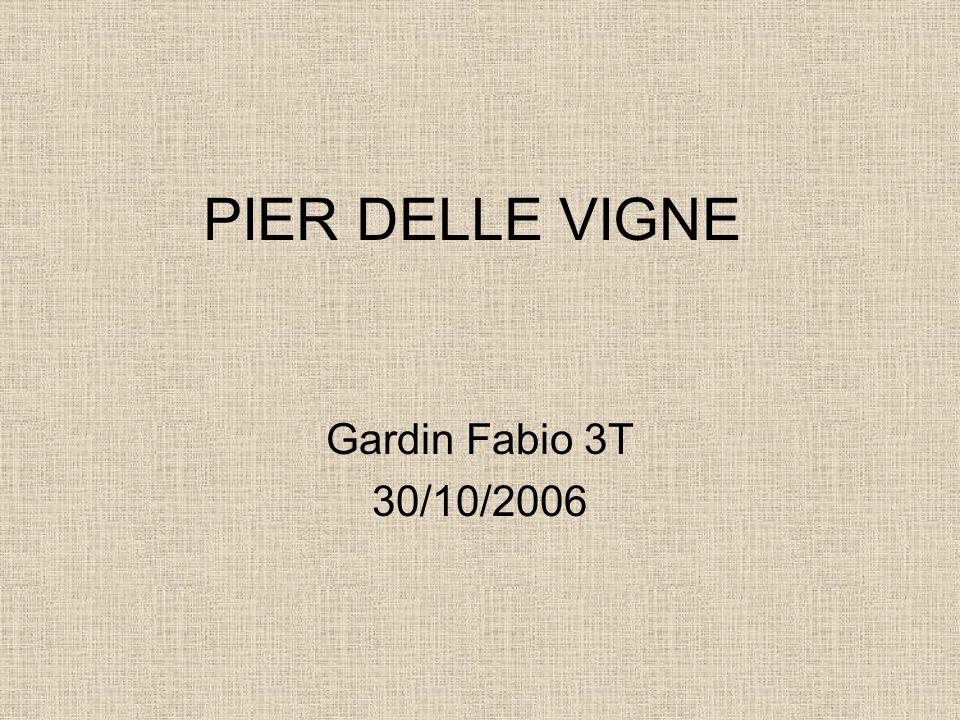 PIER DELLE VIGNE Gardin Fabio 3T 30/10/2006