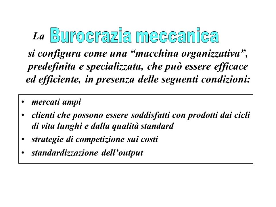 Burocrazia meccanica La