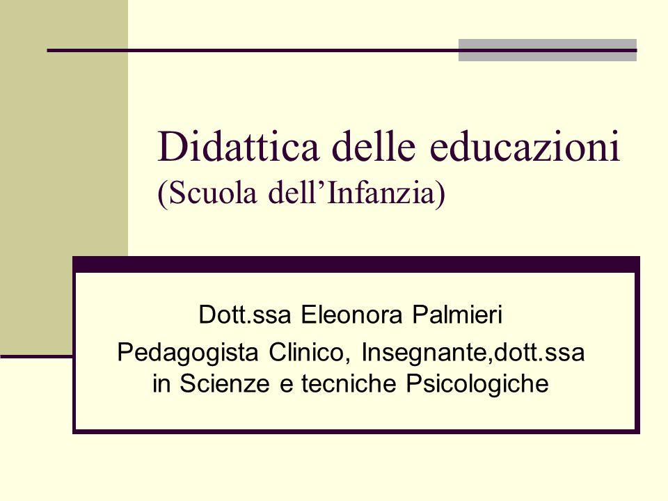 Didattica delle educazioni (Scuola dell'Infanzia)