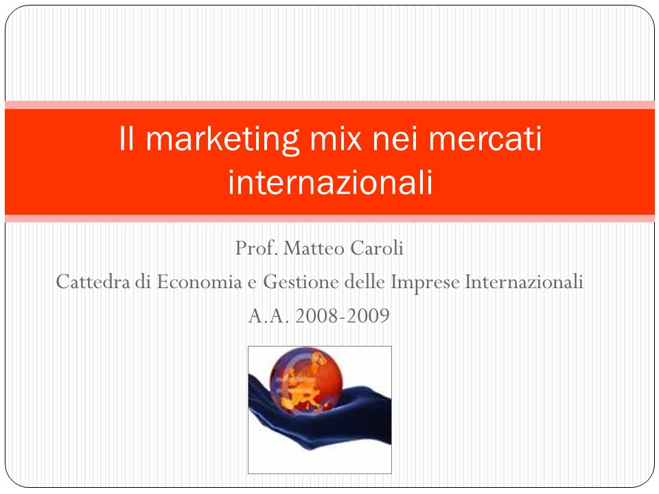 Il marketing mix nei mercati internazionali