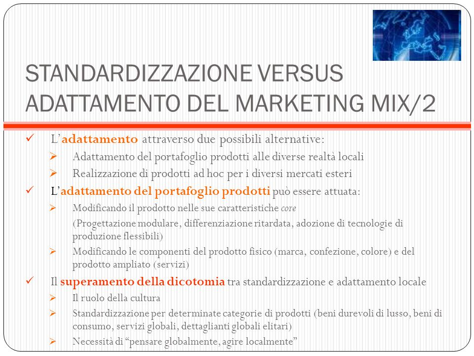 STANDARDIZZAZIONE VERSUS ADATTAMENTO DEL MARKETING MIX/2