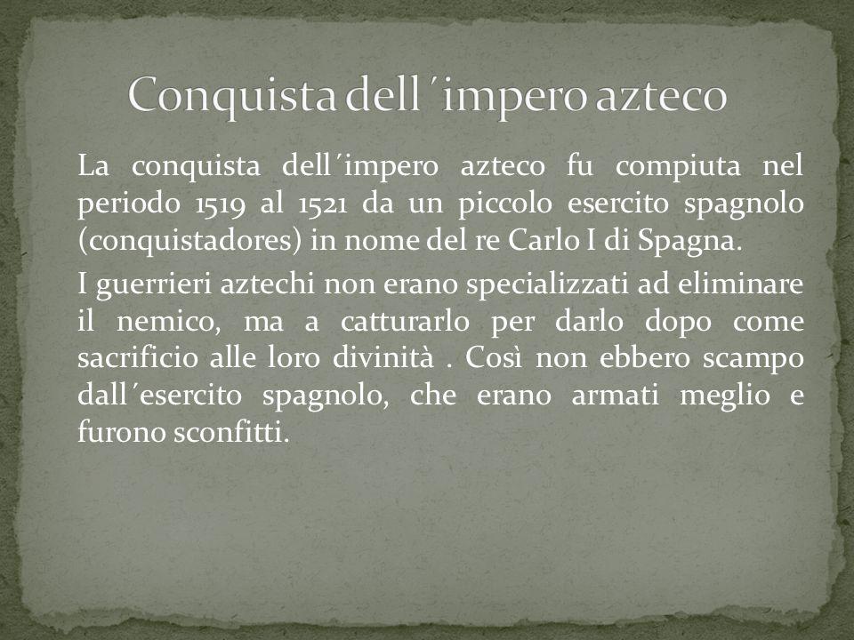 Conquista dell´impero azteco
