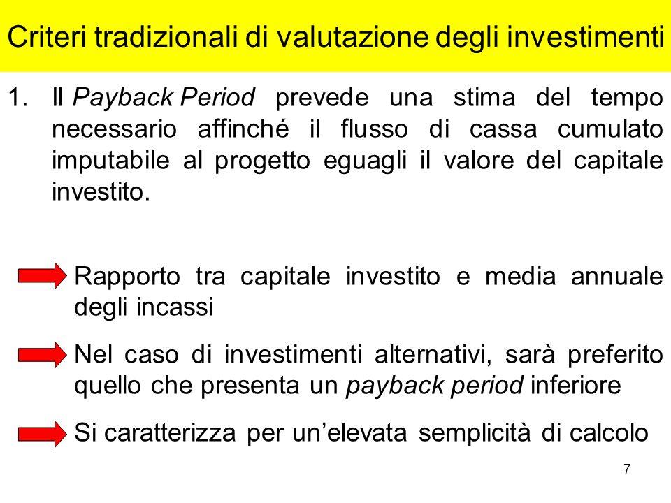 Criteri tradizionali di valutazione degli investimenti