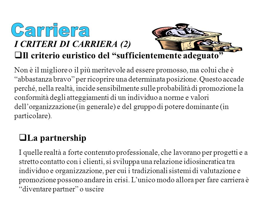 Carriera I CRITERI DI CARRIERA (2)