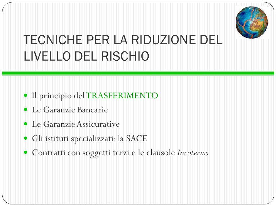TECNICHE PER LA RIDUZIONE DEL LIVELLO DEL RISCHIO