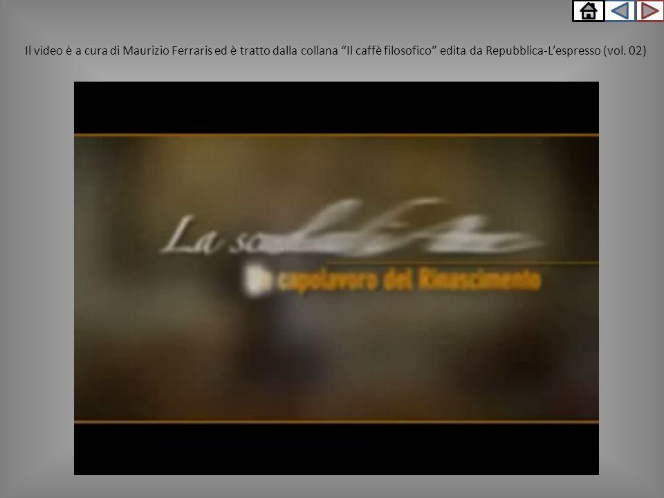 Il video è a cura di Maurizio Ferraris ed è tratto dalla collana Il caffè filosofico edita da Repubblica-L'espresso (vol.