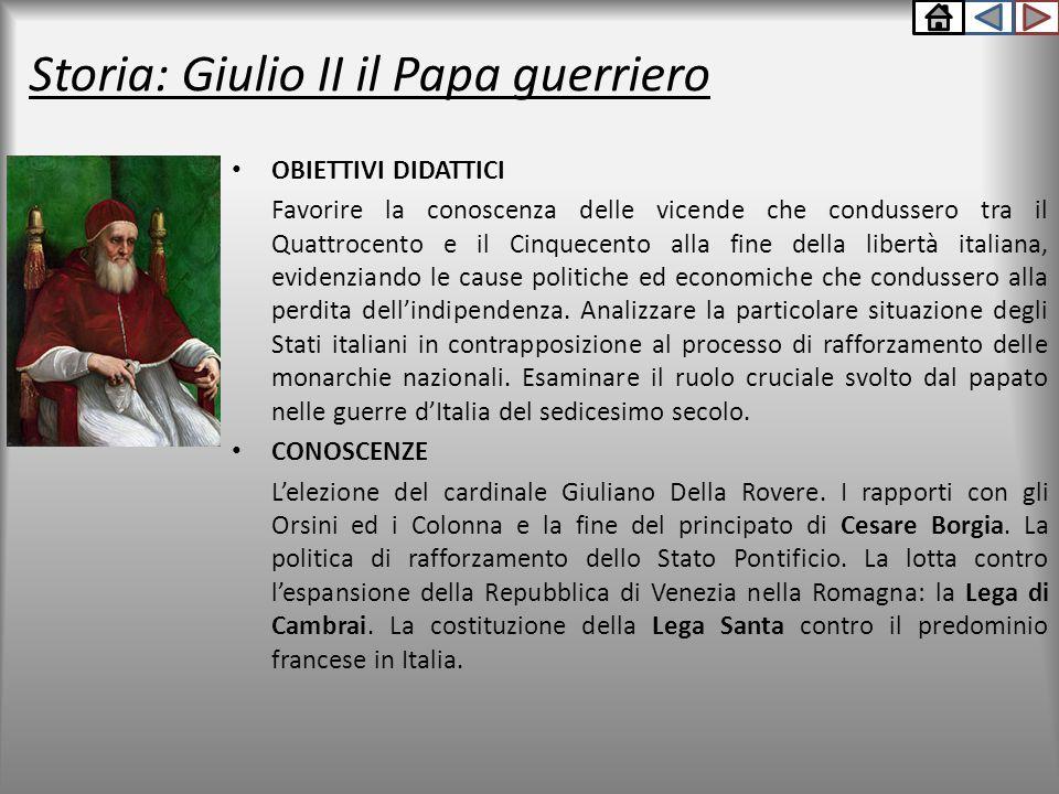 Storia: Giulio II il Papa guerriero