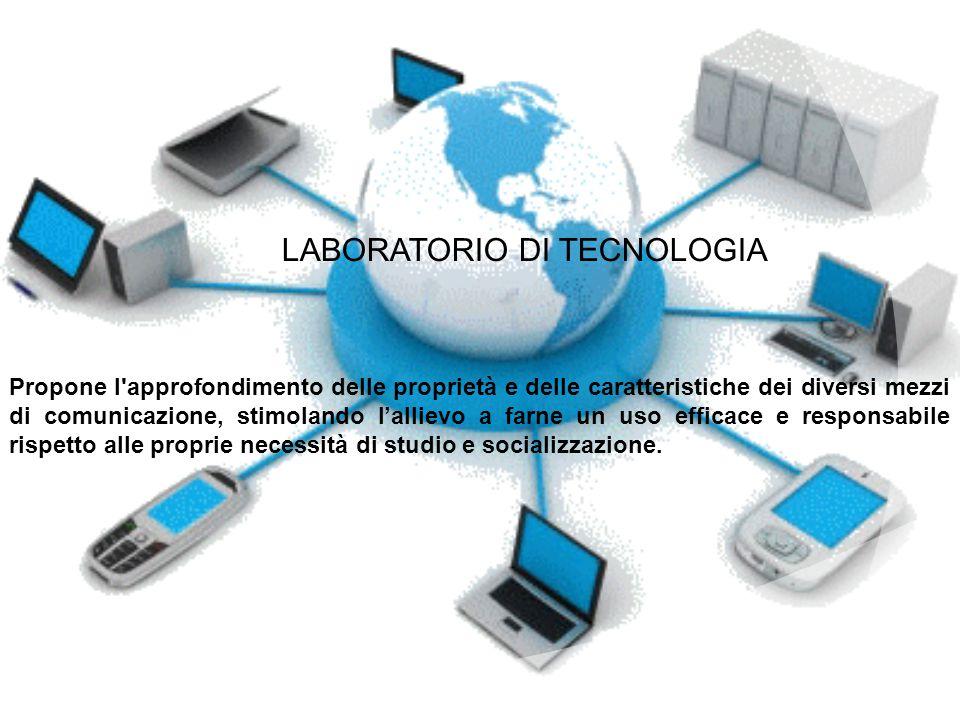 LABORATORIO DI TECNOLOGIA