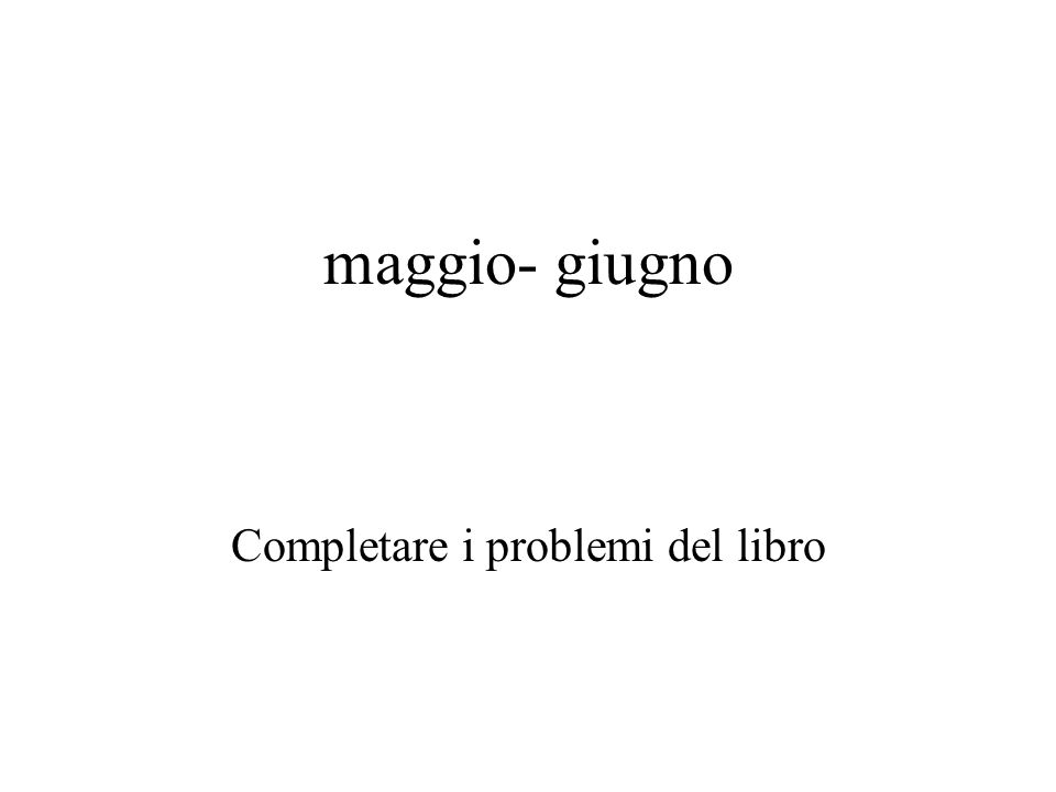 Completare i problemi del libro