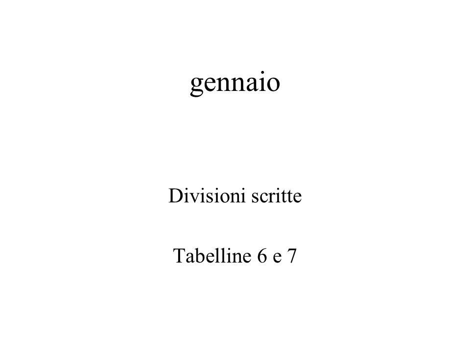 Divisioni scritte Tabelline 6 e 7
