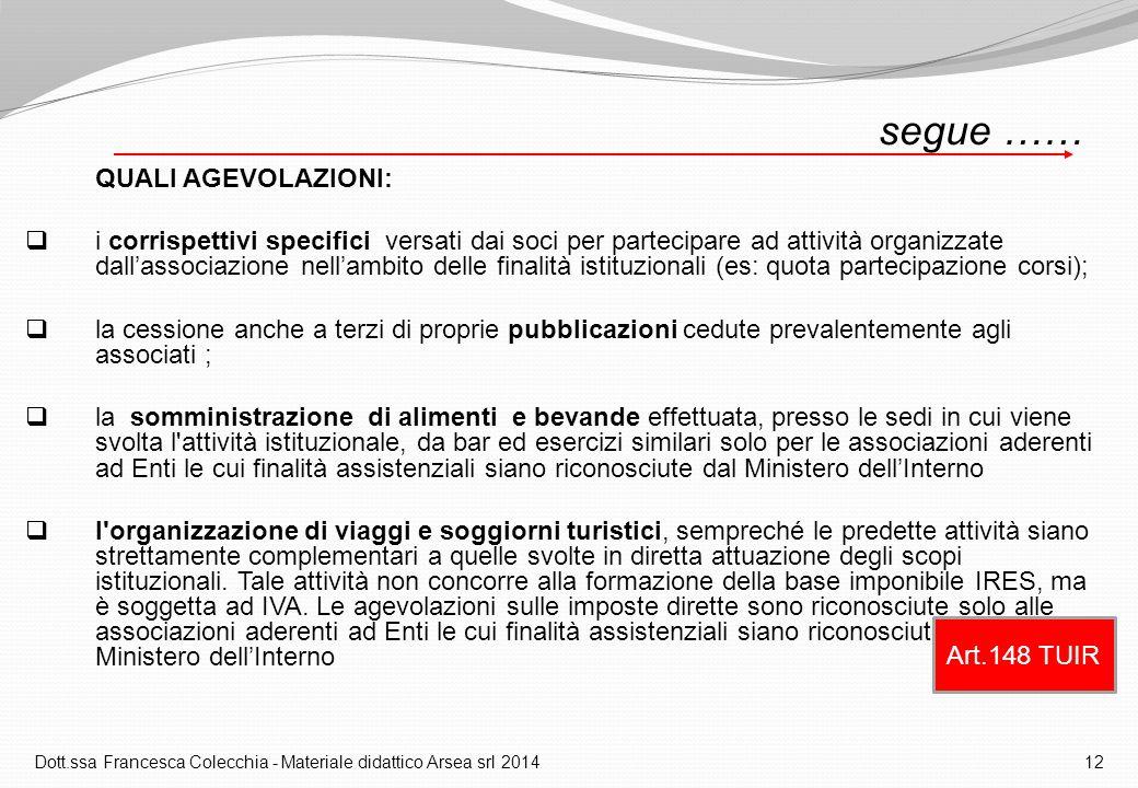 Dott.ssa Francesca Colecchia - Materiale didattico Arsea srl 2014 12