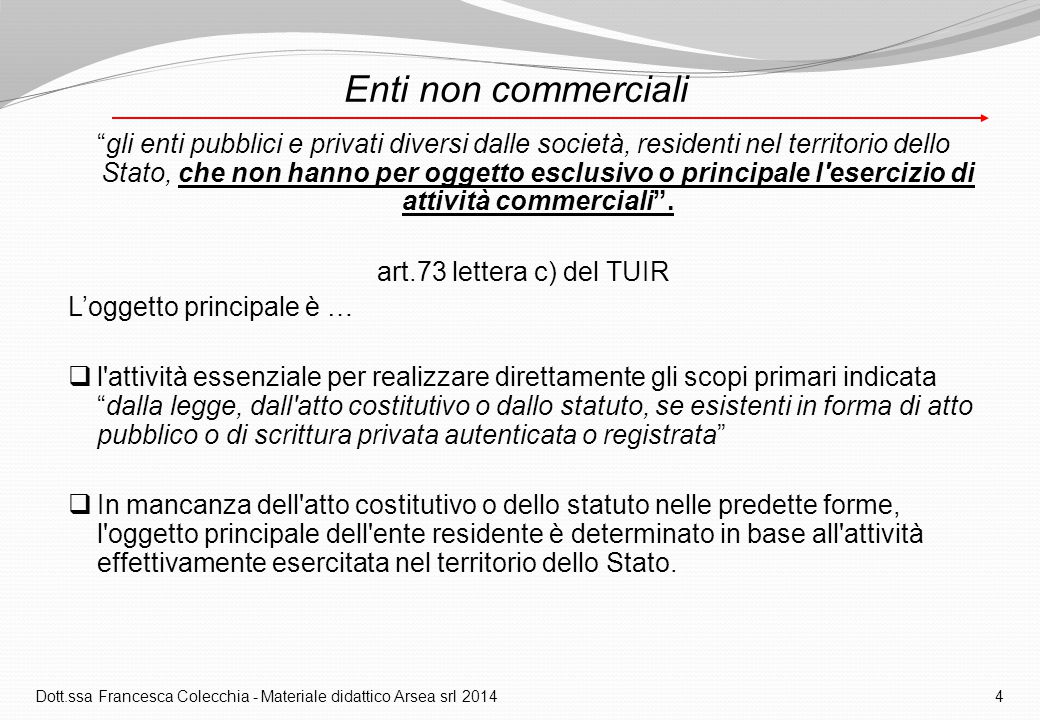Dott.ssa Francesca Colecchia - Materiale didattico Arsea srl 2014 4