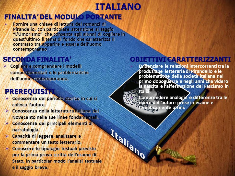 Italiano ITALIANO FINALITA' DEL MODULO PORTANTE SECONDA FINALITA'