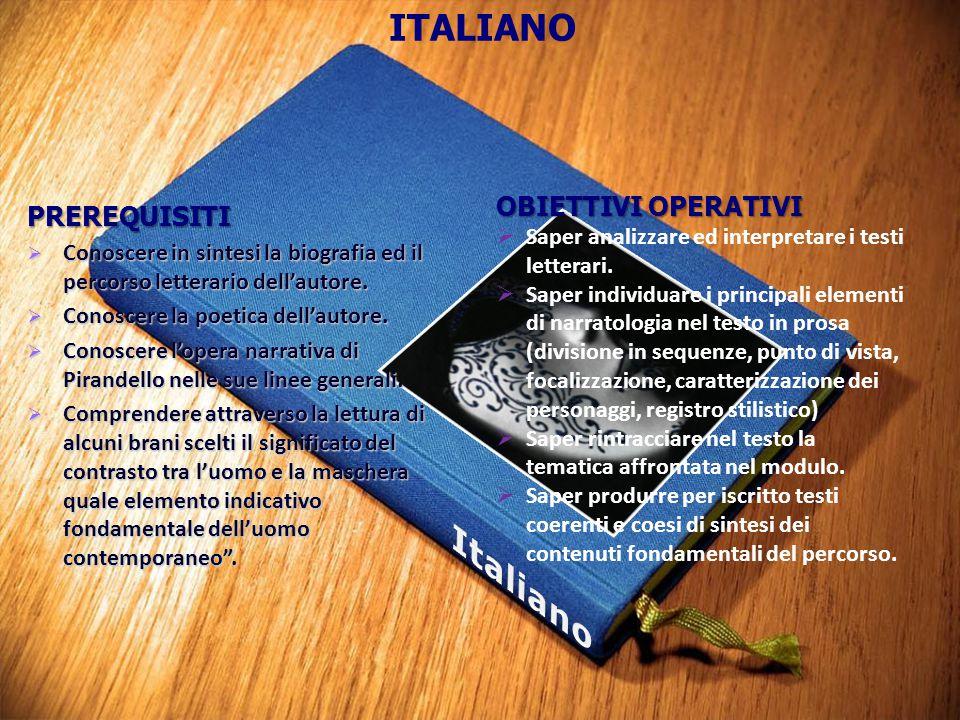 Italiano ITALIANO OBIETTIVI OPERATIVI PREREQUISITI