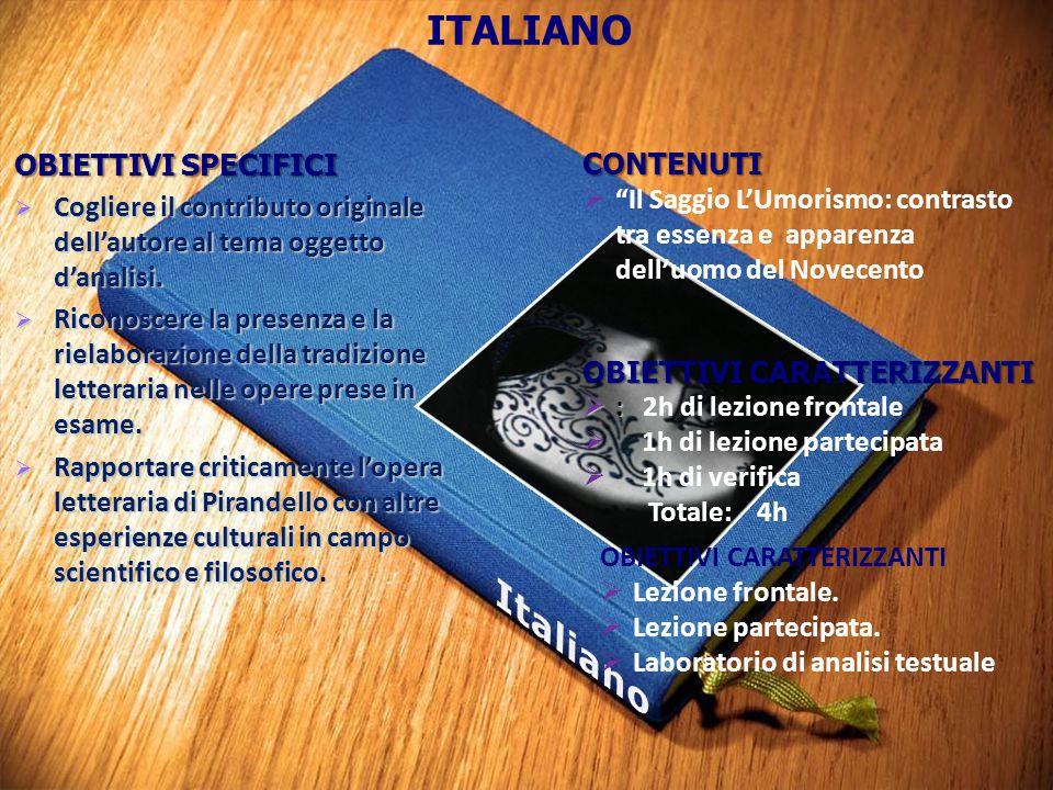 Italiano ITALIANO OBIETTIVI SPECIFICI CONTENUTI