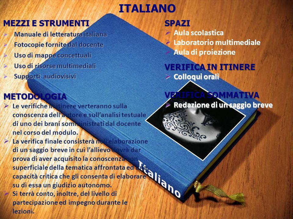 Italiano ITALIANO SPAZI MEZZI E STRUMENTI Aula scolastica