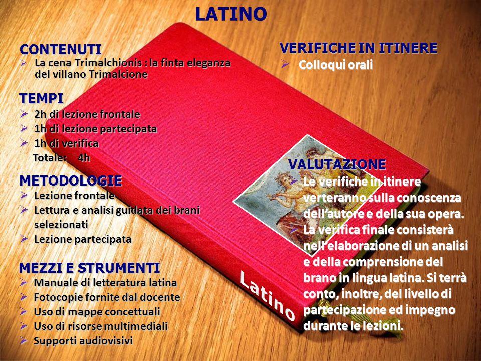 Latino LATINO VERIFICHE IN ITINERE CONTENUTI Colloqui orali TEMPI