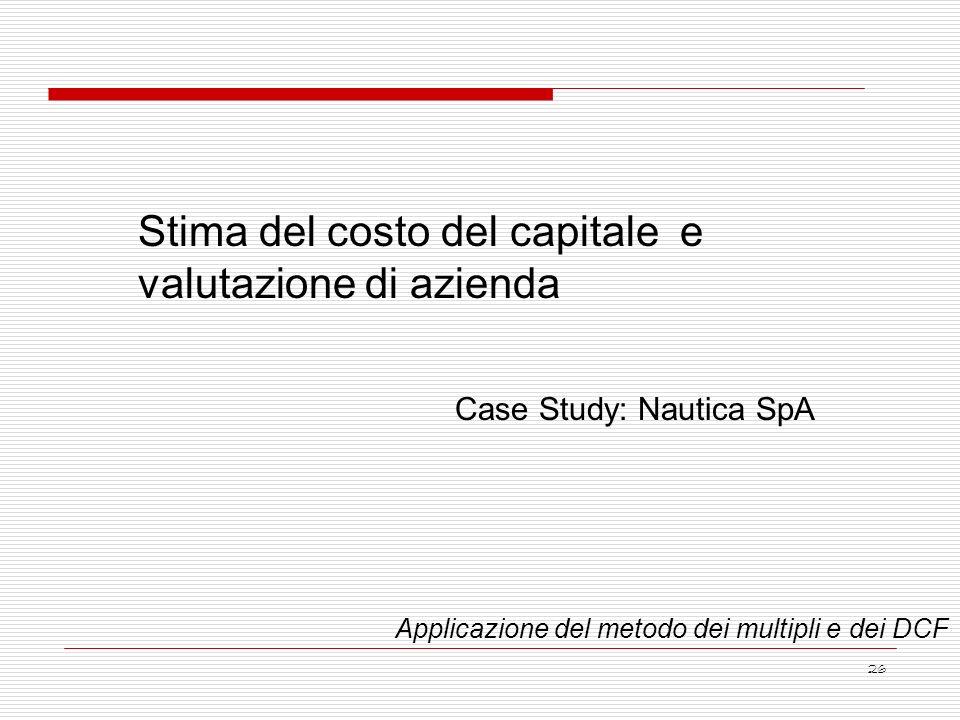 Stima del costo del capitale e valutazione di azienda