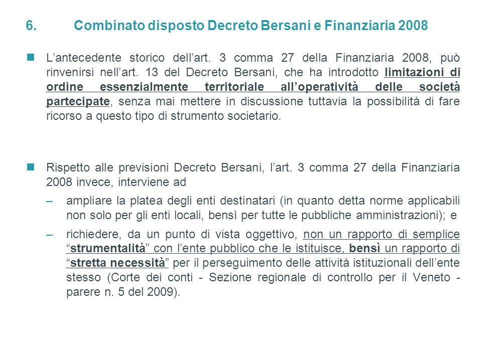 6. Combinato disposto Decreto Bersani e Finanziaria 2008