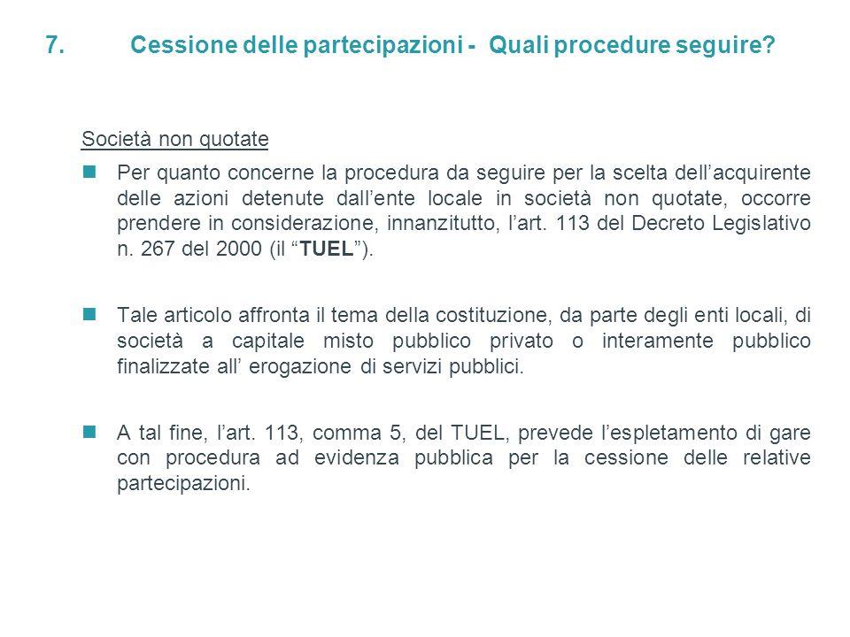 7. Cessione delle partecipazioni - Quali procedure seguire