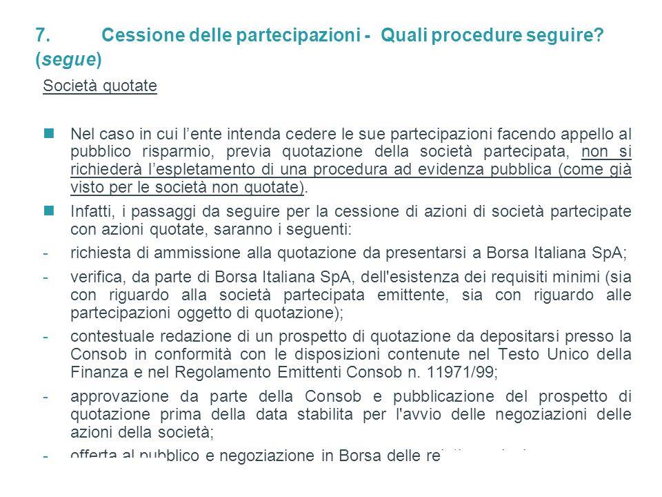 7. Cessione delle partecipazioni - Quali procedure seguire (segue)