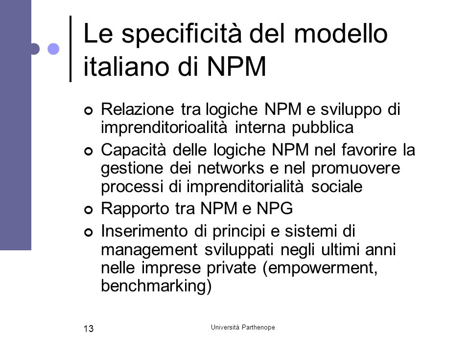 Le specificità del modello italiano di NPM