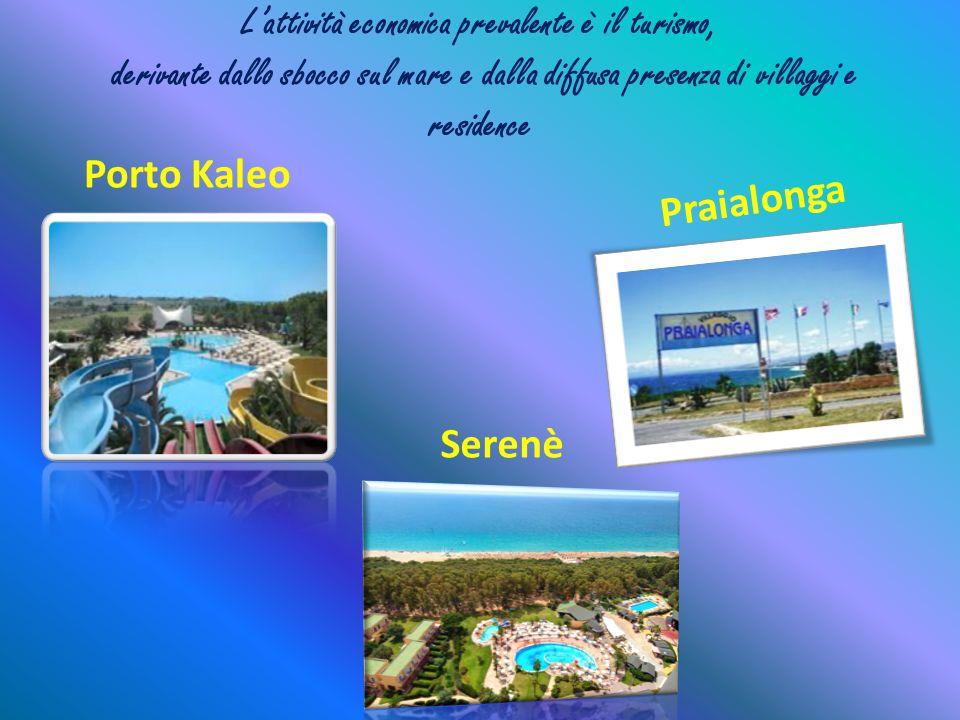 L'attività economica prevalente è il turismo, derivante dallo sbocco sul mare e dalla diffusa presenza di villaggi e residence