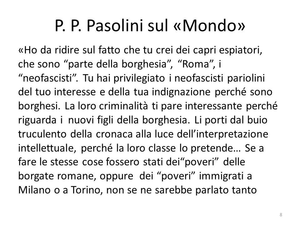 P. P. Pasolini sul «Mondo»