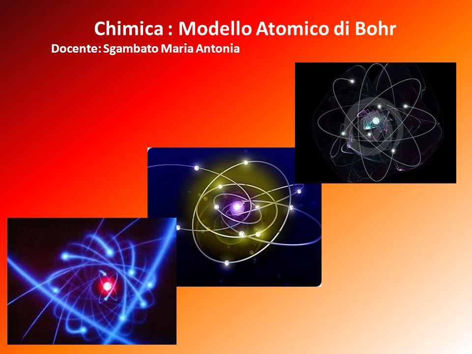 Chimica : Modello Atomico di Bohr