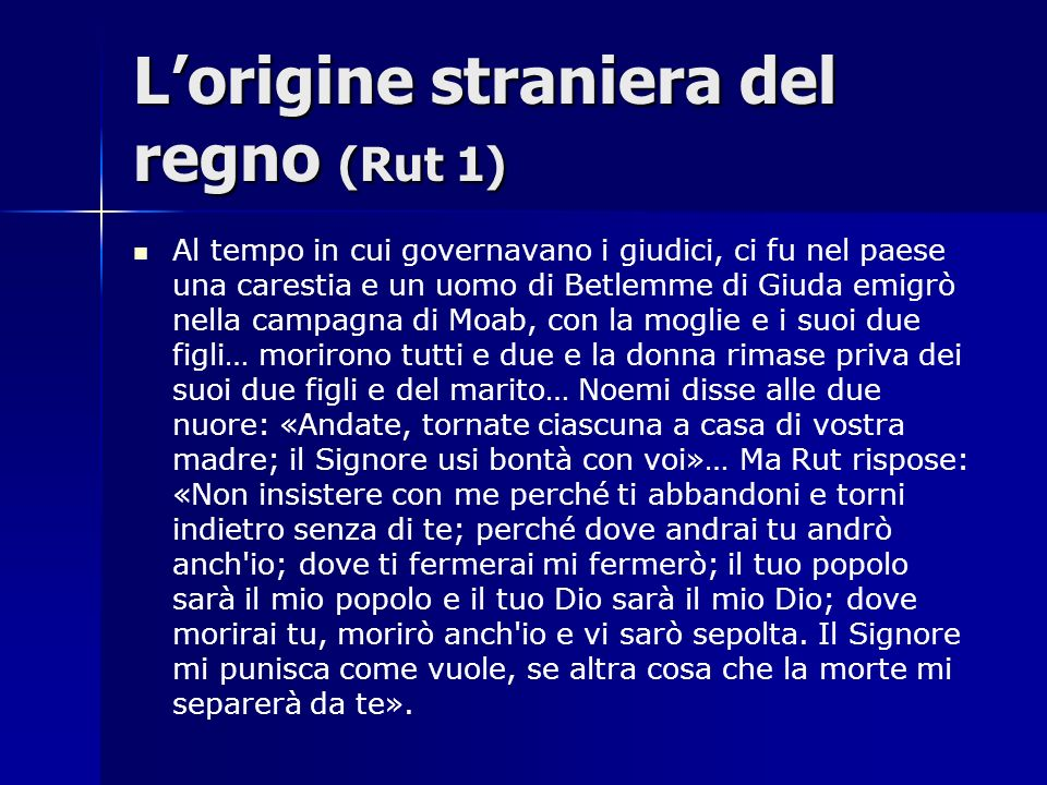 L'origine straniera del regno (Rut 1)