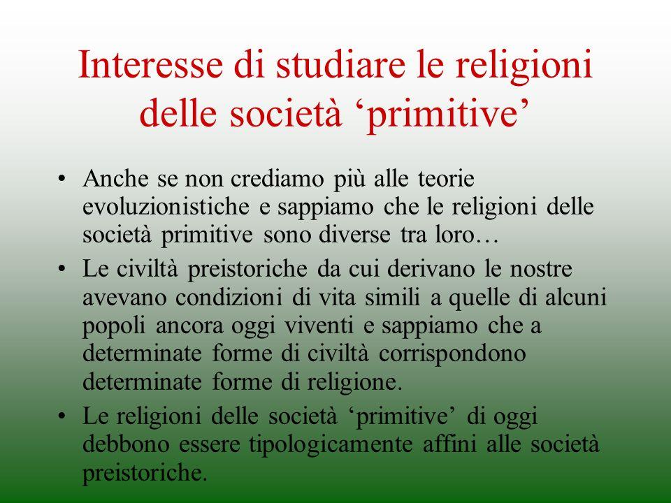 Interesse di studiare le religioni delle società 'primitive'